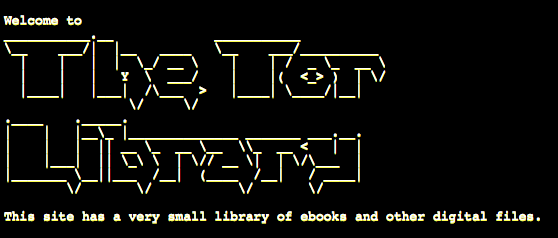 Fig. 23: Header of the Tor Library, a bookwarez collection accessible in the Deep Web. Source: http://am4wuhz3zifexz5u.onion/