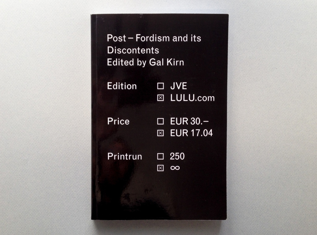 Post-Fordism and Its Discontents, edited by Gal Kirn, 2010.